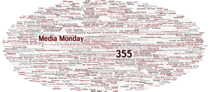 Media-Monday #355