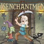 Disenchantment – Neue Serie von Simpsons Erfinder