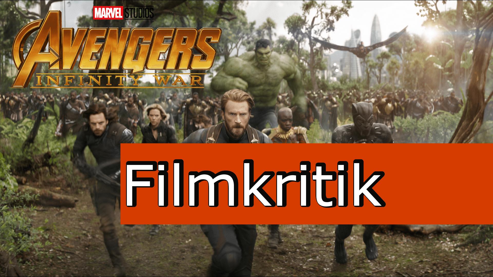 Filmkritik – Avengers: Infinity War
